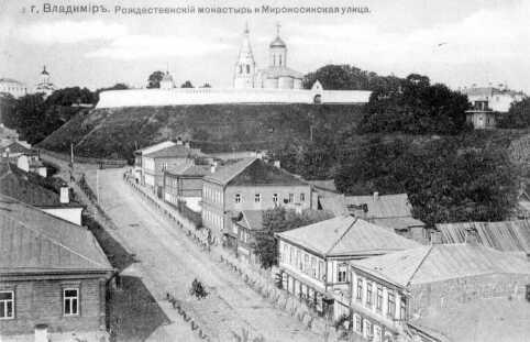 Старый Владимир - Рождественский монастырь и Мироносинская улица Владимирский кремль фото